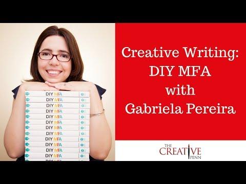 Creative Writing: DIY MFA with Gabriela Pereira
