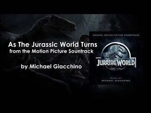 As the Jurassic World Turns - Michael Giacchino [OST]