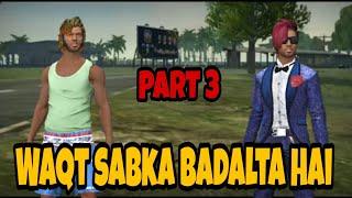 Waqt sabka Badalta Hai part 3 in free fire short film in Hindi/ GAMING BHAI