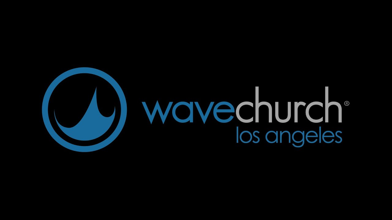 Wave Church LA Sunday Service | March 15, 2020