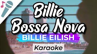 Billie Eilish - Billie Bossa Nova - Karaoke Instrumental (Acoustic)