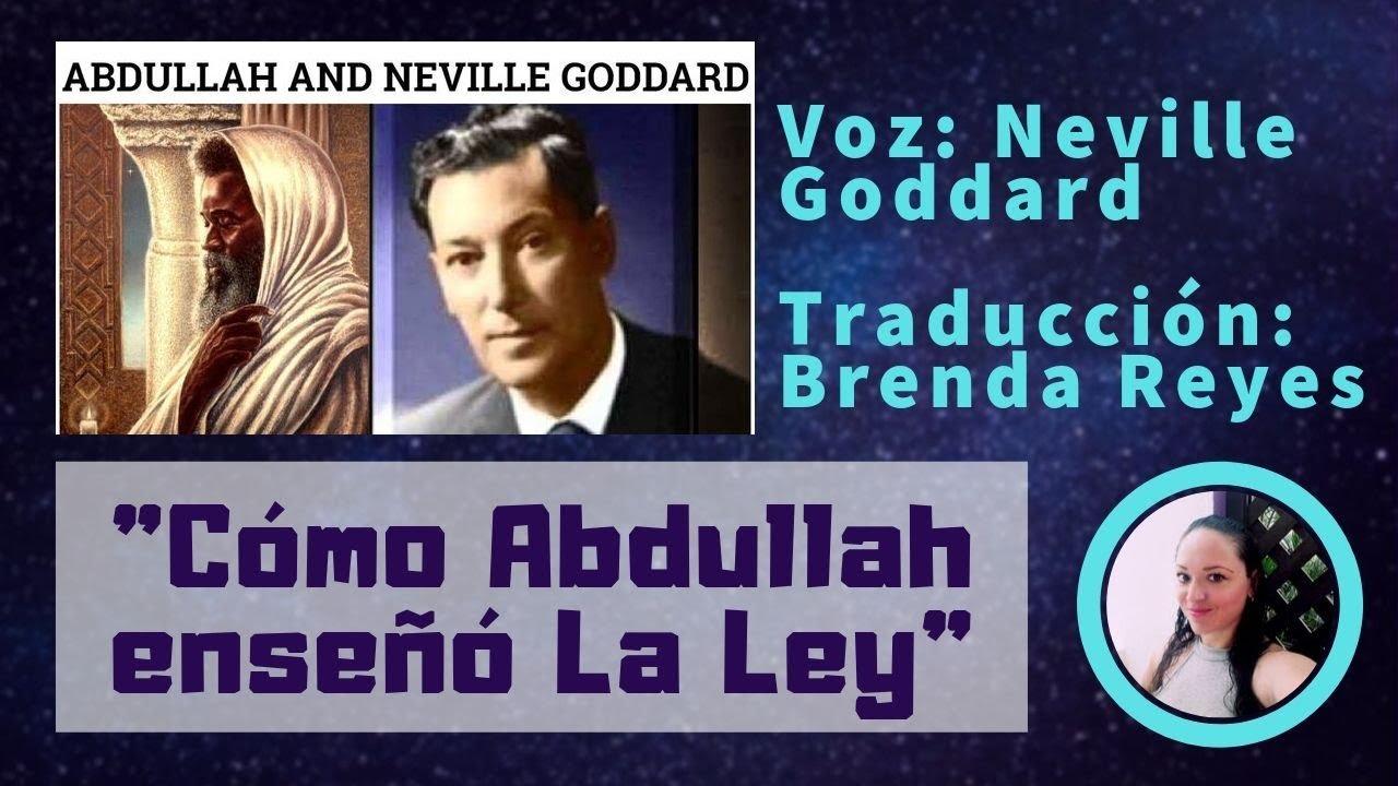 Download Neville Goddard - Cómo Abdullah enseñó La Ley