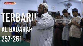 TERBARU!!! Ustadz Abdul Qodir - Q.s Al Baqarah Ayat 257-261