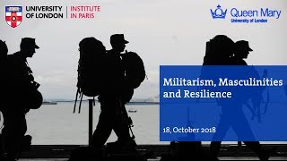 Militarism Masculinities and Resilience