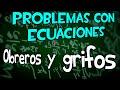 Problemas ecuaciones, obreros y grifos. Aprende matemáticas.