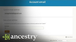 How To Update Your Email Address | Ancestry Academy | Ancestry