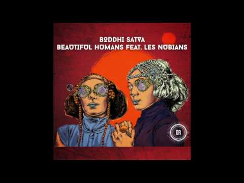 Boddhi Satva feat. Les Nubians - Beautiful Humans (N'Dinga Gaba Dub)