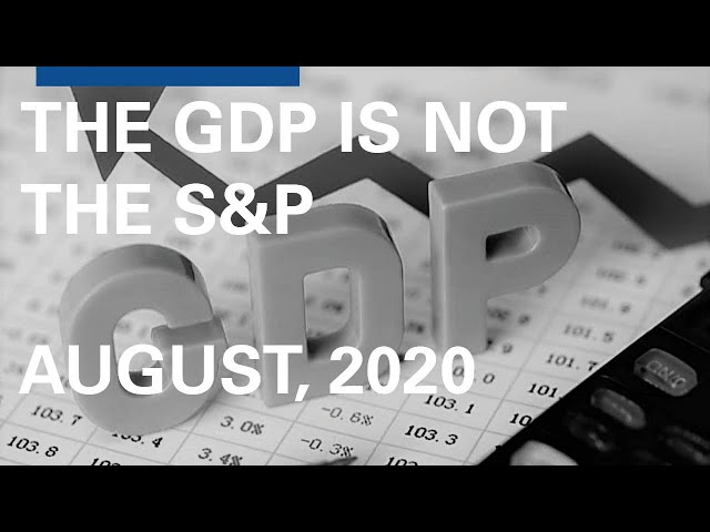 The GDP is not the S&P