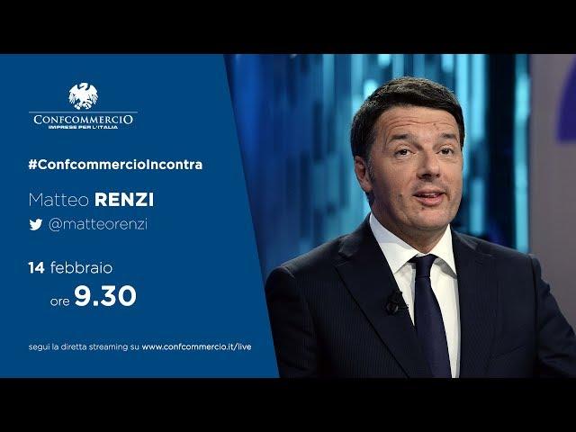 Matteo Renzi a #ConfcommercioIncontra