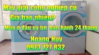 Bán máy giặt công nghiệp giặt chăn cũ nhật bãi giá rẻ tại hà nội