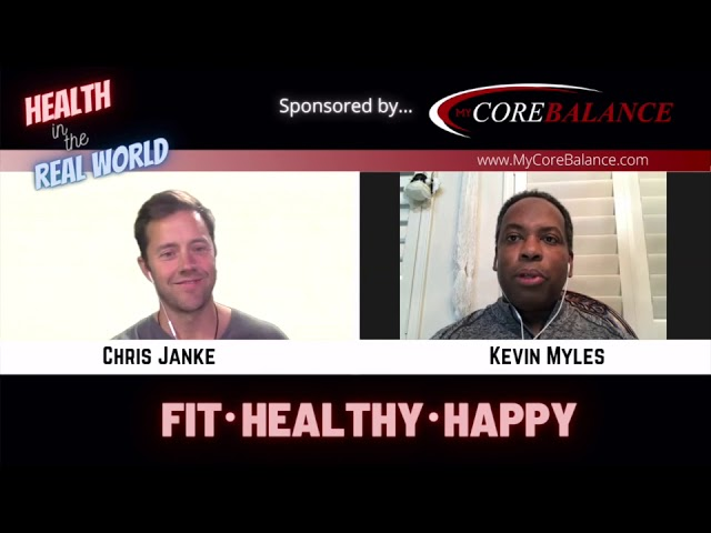 Be A Positive Example, Take Care Of Yourself - Health in the Real World - Chris Janke & Kevin Myles