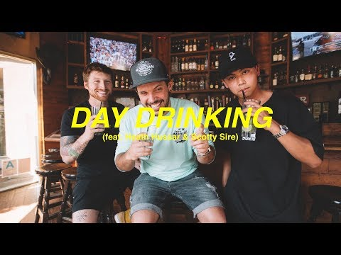 DAY DRINKING WITH THE BOYS (feat. Heath Hussar & Scotty Sire)