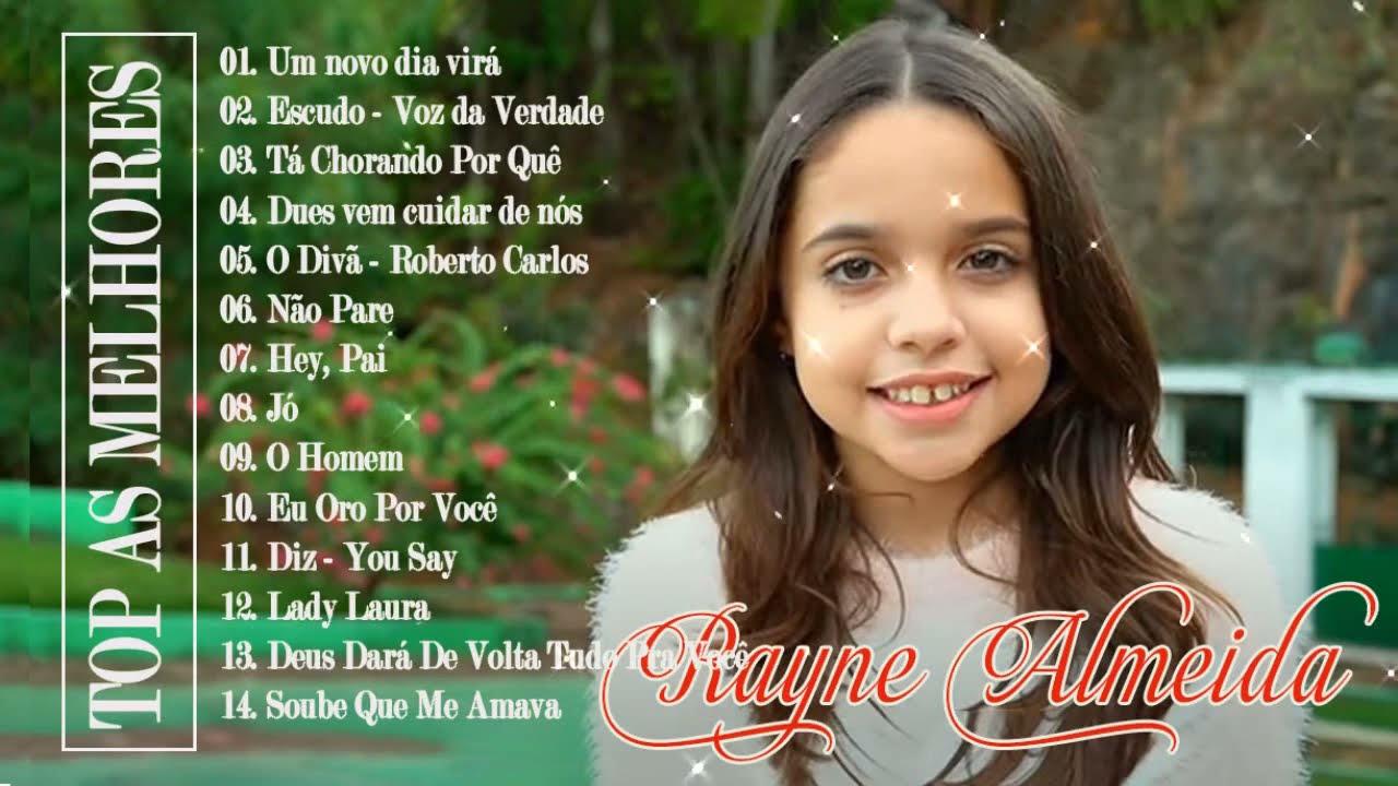 Rayne Almeida - Um novo dia virá,  Escudo, Tá Chorando Por Quê ...| Novas Canções Gospel 2021