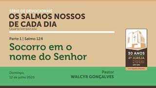 OS SALMOS NOSSOS DE CADA DIA | 4ª temporada - Parte 1
