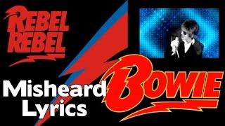 DAVID BOWIE  -  MISHEARD LYRICS -    REBEL REBEL