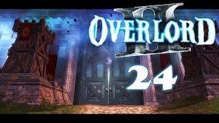 """Overlord 2 - Let´s Play - E 24 - Zitat: """"Geht nicht Kaputt!"""""""