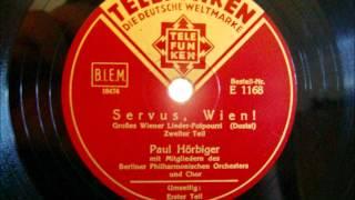 Philharmonisches Orchester Berlin - Paul Hörbiger - Servus Wien - Sept. 1932