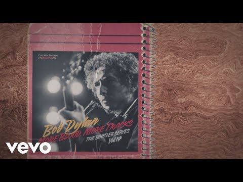 Bob Dylan - If You See Her Say Hello (Take 1) (Lyric Video)