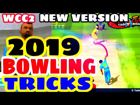 Take Wickets in Wcc2   Wcc2 2019 New Bowling Tricks