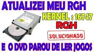 ATUALIZEI RGH KERNEL16747  NAO LE MAIS JOGOS EM DVD