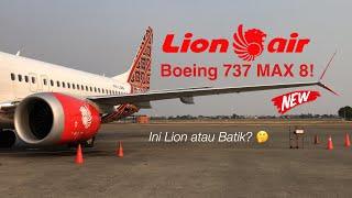 Lion Air Boeing 737 MAX 8 | JT284 | #ThinkMAX