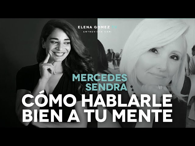 ¿Cómo hablarle bien a tu mente? | Entrevista a Mercedes Sendra. IG Live