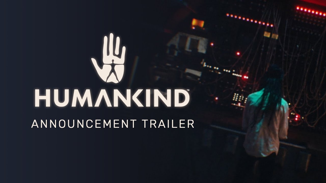 Humankind - Official Announcement Trailer