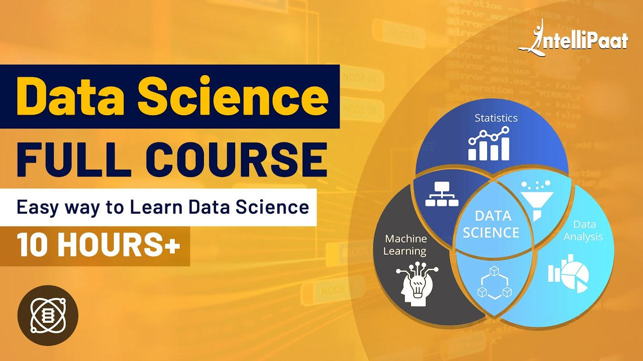 Data Science Course | Data Science Courses | Intellipaat