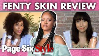 Is Rihanna's new Fenty Skin really worth it? | Page Six Celebrity News