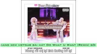 Baixar ► [Vietsub] ◄ Lady Gaga ft. Christina Aguilera - Do What U Want