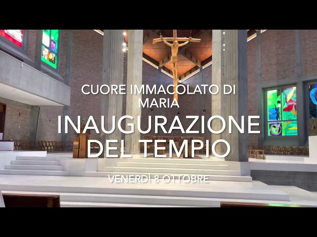 Inaugurazione del Tempio del Cuore Immacolato di Maria di Cuneo, venerdì 8 ottobre