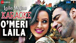 Atif Aslam - O Meri Laila || Karaoke With Lyrics || Laila Majnu || Atif Aslam New Song Karaoke 2018