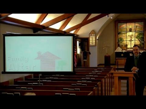 Bible Class - Family Altar