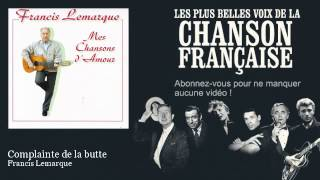 Francis Lemarque - Complainte de la butte