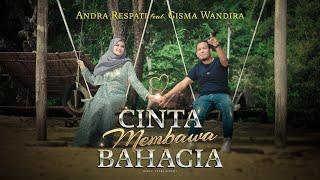 CINTA MEMBAWA BAHAGIA - Andra Respati feat. Gisma Wandira (Official Music Video)