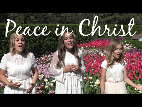 Peace In Christ, cover by Ellie, Kate, Morgan & Will of One Voice Children's Choir from YouTube · Duration:  3 minutes 46 seconds