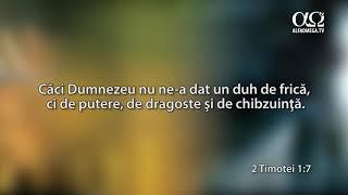 Ascultă Biblia: 2 Timotei 1:7