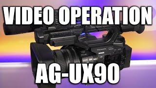 Panasonic AG-UX90: Video Operation