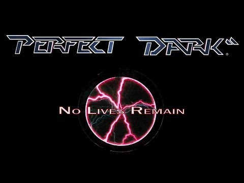 Perfect Dark - No Lives Remain - #4