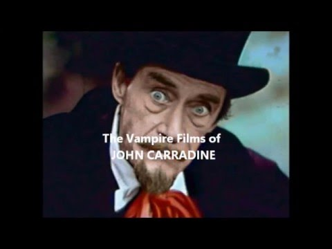 THE OTHER DRACULA - THE VAMPIRE FILMS OF JOHN CARRADINE