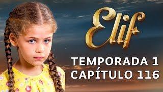 Elif Temporada 1 Capítulo 116 | Español