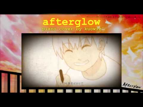 【ピアノ ・ Piano】Afterglow ジミーサムP w楽譜 ・Afterglow JimmyThumbP w Sheet Music【kuowiz】