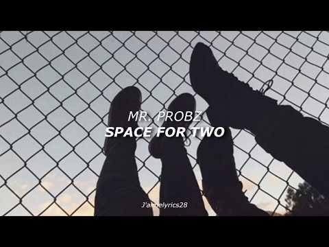 Space For Two - Mr Probz (Traducción al Español)