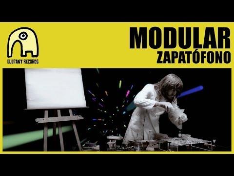 MODULAR - Zapatófono [Official]