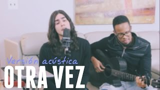 Otra Vez - Zion & Lennox ft. J Balvin (Cover) by Felix Gabriel