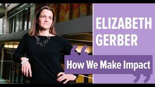 UIST 2019 Opening Keynote - Elizabeth Gerber: How We Make Impact