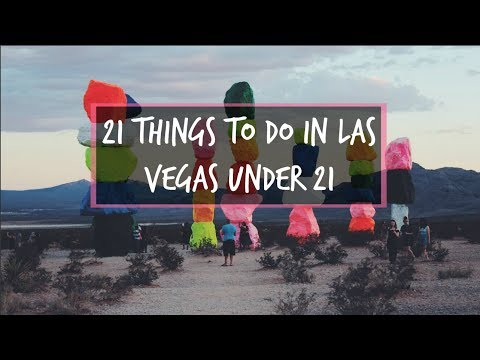 21 Things To Do In Vegas When You're Under 21