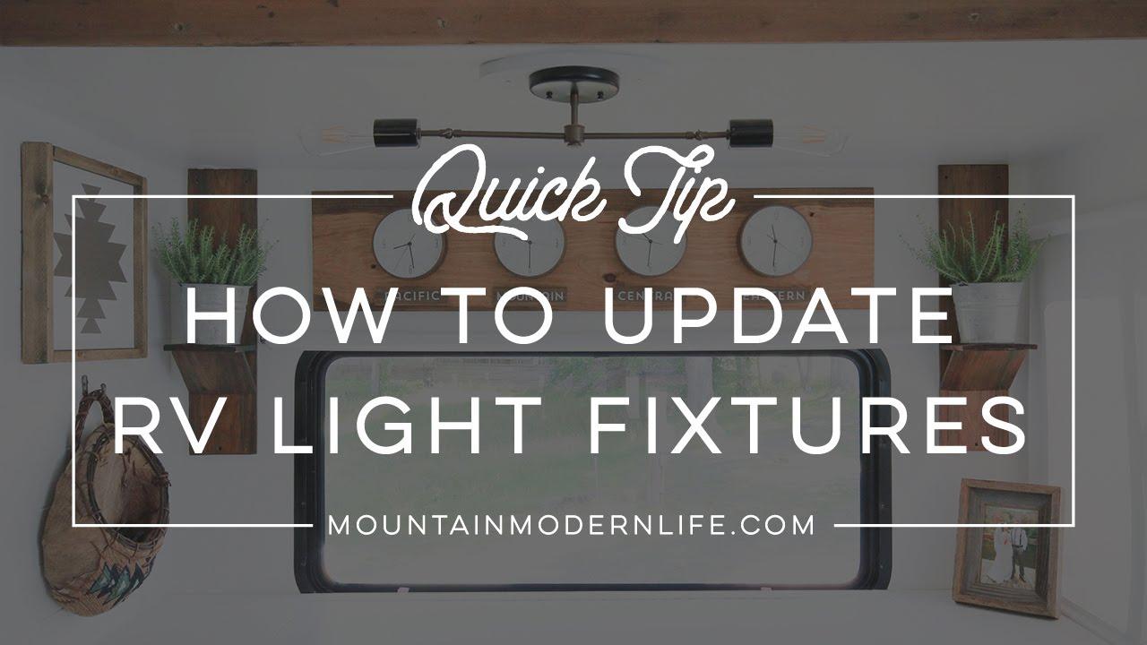 Quick Tip How To Update Rv Light Fixtures