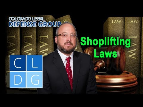 Shoplifting Laws in Colorado - CRS 18-4-406