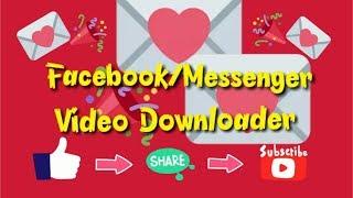 Facebook & Messenger Video Downloader